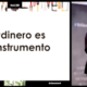 El#dineroes un instrumento